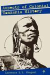 Aspects of Colonial Tanzania History