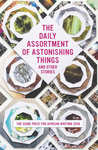 The Daily Assortment of Astonishing Things and Other Stories - The Caine Prize for African Writing 2016