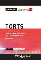 Cover image of Casenote Legal Briefs for Torts Keyed to Franklin, Rabin, and Green, Ninth Edition