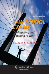 Cover image of Law School Exams: Preparing and Writing to Win, Second Edition