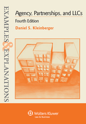 Cover image of Examples & Explanations for Agency, Partnerships, and LLCs, Fourth Edition
