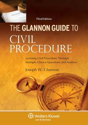Cover image of Glannon Guide to Civil Procedure, Third Edition