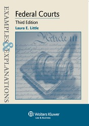 Cover image of Examples & Explanations for Federal Courts, Third Edition