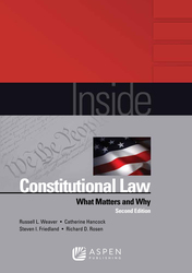 Cover image of Inside Constitutional Law: What Matters and Why, Second Edition