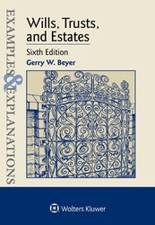Cover image of Examples & Explanations for Wills, Trusts, and Estates, Sixth Edition