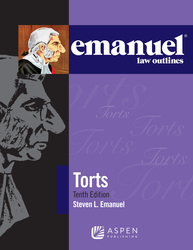 Cover image of Emanuel Law Outlines for Torts, Tenth Edition