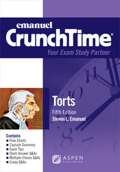 Cover image of Emanuel CrunchTime for Torts, Fifth Edition