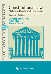 Cover image of Examples & Explanations for Constitutional Law: National Power and Federalism, Seventh Edition