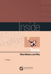 Cover image of Inside Torts: What Matters and Why