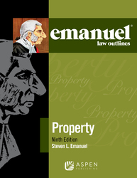 Cover image of Emanuel Law Outlines for Property, Ninth Edition