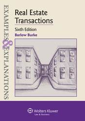 Cover image of Examples & Explanations for Real Estate Transactions, Sixth Edition
