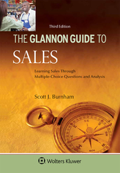Cover image of Glannon Guide to Sales: Learning Sales Through Multiple-Choice Questions and Analysis, Third Edition