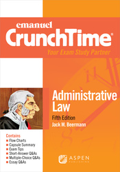 Cover image of Emanuel CrunchTime for Administrative Law, Fifth Edition