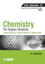 Cover image of Chemistry for Degree Students B.Sc. Semester - IV (As per CBCS)