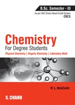Cover image of Chemistry for Degree Students B.Sc. Semester - III (As per CBCS)