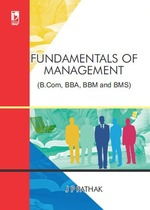 Cover image of Fundamentals of Management: (For B.Com, BBA, BBM and BMS)
