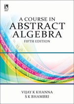 Cover image of A Course in Abstract Algebra