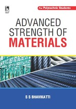 Cover image of Advanced Strength of Materials (For Polytechnic Students)