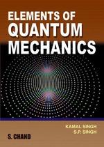 Cover image of S.Chand's Elements of Quantum Mechanics
