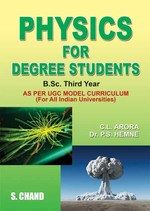 Cover image of Physics for Degree Students (For B.Sc. Third Year)