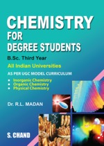 Cover image of Chemistry for Degree Students B.Sc. Third Year