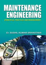 Cover image of Maintenance Engineering Principles, Practices & Management