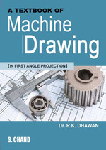 Cover image of A Textbook of Machine Drawing (In First Angle Projection)