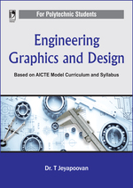 Cover image of Engineering Graphics and Design (For Polytechnic Students): (Based on AICTE Model Curriculum and Syllabus)