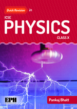 Cover image of Quick Revision in ICSE Physics for Class X