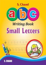 Cover image of S. Chand abc Writing Book Small Letters