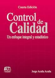 Control de calidad. Un enfoque integral y estadístico