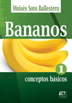 Bananos I: conceptos básicos