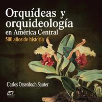 Orquídeas y orquideología en América Central