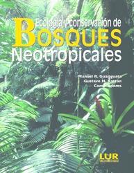 Ecología y conservación de bosques neotropicales
