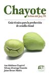 Chayote (Sechium edule Jacq. SW.)
