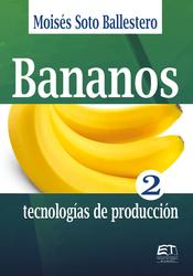 Bananos II: tecnologías de producción