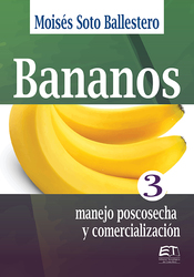 Bananos III: manejo poscosecha y comercialización