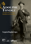 Adolphe Tonduz y la época de oro de la botánica en Costa Rica