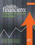 Análisis financiero: evaluación de proyectos de inversión. Tomo III