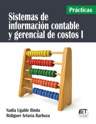 Sistemas información contable y gerencial de costos 1. Prácticas