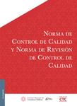 Norma de Control de Calidad y Norma de Revisión de Control de Calidad, 1a edición 2015