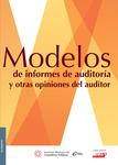 Modelos de informes de auditoría y otras opiniones del auditor, 1a edición 2015