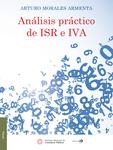 Análisis práctico de ISR e IVA