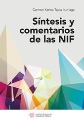 Síntesis y comentarios de las NIF 9a Ed.