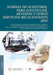 Normas de auditoría para atestiguar revisión y otros servicios relacionados 2016