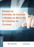Norma de Control de Calidad y Norma de Revisión de Control de Calidad, 2a edición 2017