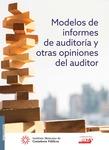 Modelos de informes de auditoría y otras opiniones del auditor, 2a edición 2017