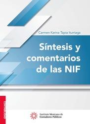 Síntesis y comentarios de las NIF 2017