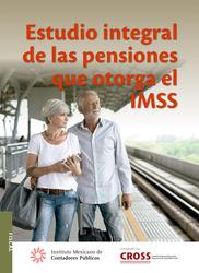 Estudio integral de las pensiones que otorga el IMSS 2a edición 2017