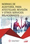 Normas de auditoría, para atestiguar, revisión y otros servicios relacionados 2018